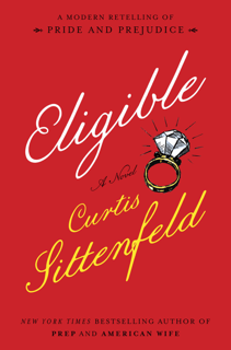 Curtis Sittenfeld's Eligible